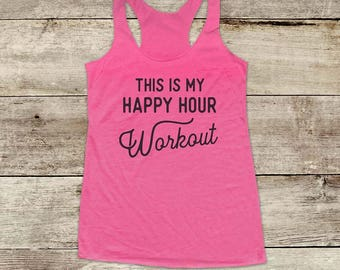 This Is My Happy Hour Workout Soft Tri-blend Soft Racerback Tank fitness gym yoga running exercise birthday gift