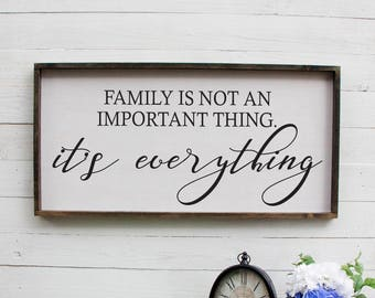 Family Is Not An Important Thing It's Everything Entryway Decor Farmhouse Decor Foyer Rustic Entryway Decor Large Signs Farmhouse Signs