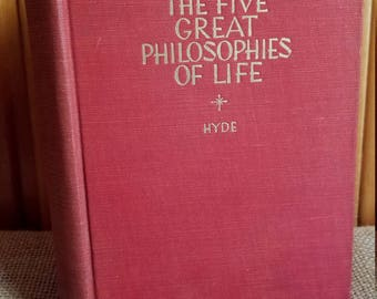 The Five Great Philosophies of Life by Hyde, Antique book