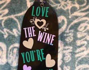Love the Wine bottle