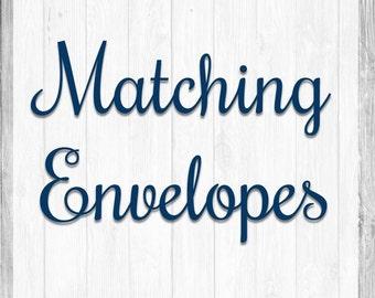Matching Envelopes