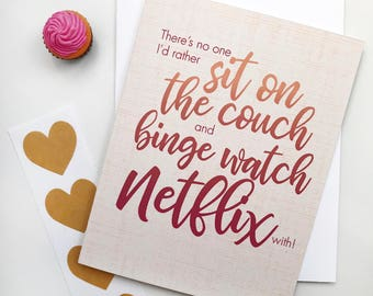 funny Netflix Valentines Day card. binge watching love card. binge watch. card for husband. card for wife. card for partner. couch potato