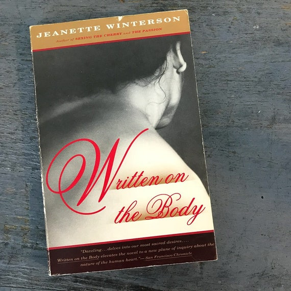 vintage fiction book - Written on the Body - Jeanette Winterson - erotic novellette - mature adult romance - 1992