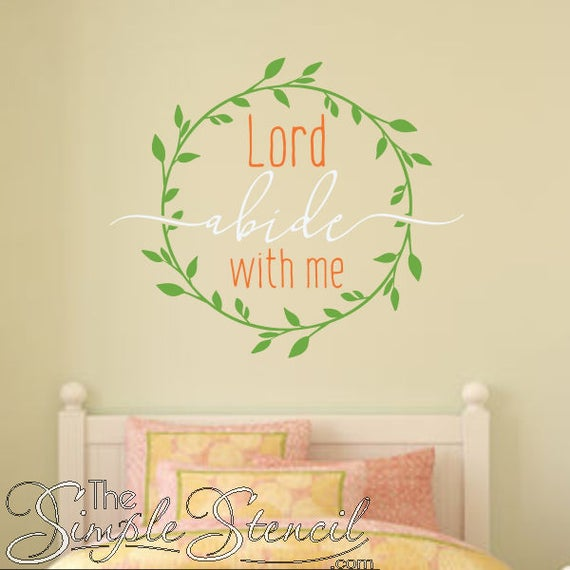 Lord Abide With Me Vinyl Wall Art Decal Bible Verse