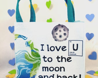 Valentine Bag//Love U to the Moon and back!//Recycled Materials//Felt