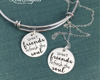 Sweet Friends Refresh the Soul, Friendship Necklace, Friendship Bracelet, Squad, Gift for Friend, Engraved Jewelry, BFF