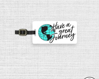 Luggage Tag Have a great journey Earth Luggage Tag - Single Tag