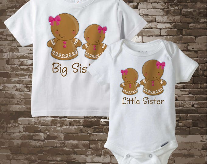 Gingerbread Big Sister Shirt and Little Sister Onesie, Matching Sibling Set of two items, Short or Long Sleeve, Christmas Theme 12272017c