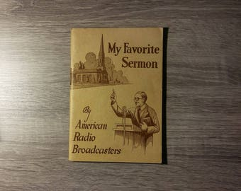 Vintage My Favorite Sermon booklet of 12 Christian and Seventh Day Adventist Sermons from American Radio Broadcasters
