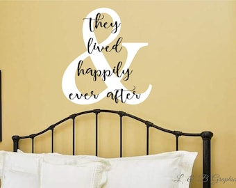 Vinyl Wall Decal- & They Lived Happily Ever After-Vinyl Lettering Decor-Words for your wall -Quotes for the wall- Love Quotes