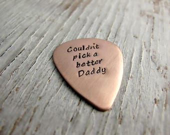 Personalized Guitar Pick, Dad Guitar Pick, Hand Stamped, Copper, Leather Case INCLUDED, Couldn't pick a better Daddy