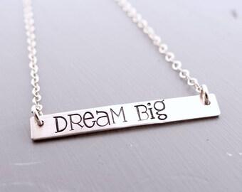 Dream Big, Inspirational Bar Necklace, Name Necklace, Quote Bar Necklace, Gold Bar, Silver Bar, Rose Gold Bar Necklace.