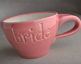 Bride Coffee Mug Made To Order Bride Stamped Coffee Soup Cocoa Mug by Symmetrical Pottery