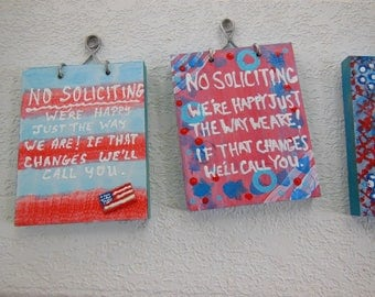 No Soliciting Sign - Door Plaque - Red White Blue - Soliciting Front Door Sign - Happy Just The Way We Are - No Soliciting Front Door Plaque