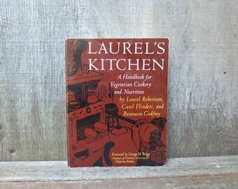 Vintage Laurel's Kitchen Cookbook / Vegetarian Cookbook