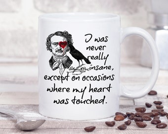 "Personalised Edgar Allan Poe  Mug, ""I was never really insane ... "",  Literary Quote, Gothic Mug, Gifts For Bookworms, Book Lovers"
