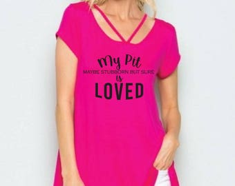 My Pit is Loved Pink Scoop Neck A line Tunic Shirt - Womens Tee. Criss Cross Oversize T-Shirt