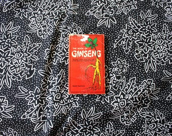 The Book Of Ginseng By Sarah Harriman. Vintage 70s Hippie Boho Herbal Remedy Book. History And Uses Of Ginseng.
