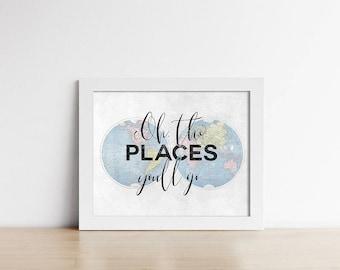 World Map Nursery Art PRINTABLE - Oh, The Places You'll Go - Adventure Art Print - Inspirational - Baby Shower Gift - Horizontal - SKU#4646