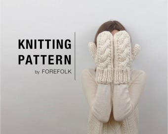 Knitting Pattern | Super Bulky/Weight 6 Cable Knit Mittens | THE CARDIFFS Instant Download