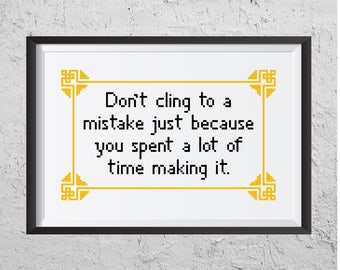 Don't Cling To A Mistake - Modern Cross Stitch PDF - Instant Download