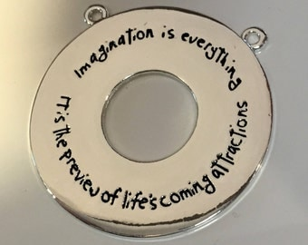 "41mm Pendant, ""Imagination is Everything  It's the preview of life's coming attractions""  Silver Pewter, Necklace finding, Jewelry supplies"