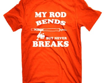 My Rod Bends | Fishing Shirt | Funny Fishing Shirt | Men's T-shirt | Fishing Tee Shirt | Fishing Tees