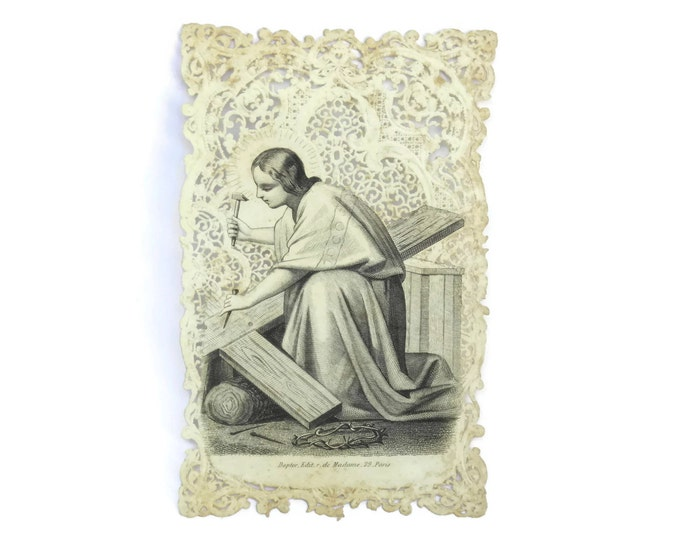 Antique Paper Lace Card with Jesus The Carpenter Building His Cross.