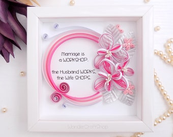 Funny Marriage Quote, Wedding Gift for the Couple, Wedding Quote, Funny Anniversary Gift, Marriage is a Workshop, Husband Works, Wife Shops
