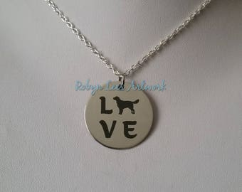 Love Engraved Stainless Steel Disc Necklace with Labrador Style Dog Silhouette on Silver Chain or Black Faux Suede Cord