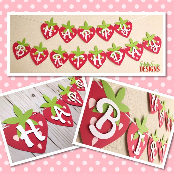 Strawberry Happy Birthday Banner- Strawberry Shortcake Party - Red Pink Green Birthday Decorations - Berry Birthday