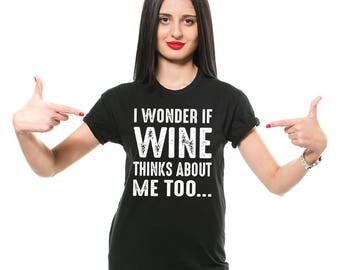 Wine T-Shirt Funny Wine Alcohol Drinking Party Birthday Gift Tee Shirt