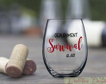 Military Wife Gift Idea, Deployment Survival Glass, Funny Military Glass, Spouse Left Behind Gift, Birthday Present, Military Spouse Gift
