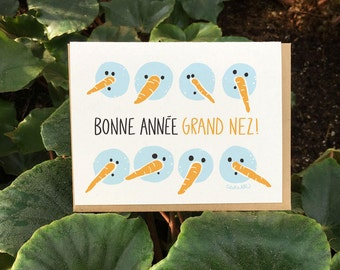 Bonne Année Grand Nez Greeting Card // (Only in FR) French Expression from Quebec meaning: Happy New Year Big Nose. It rhymes in French...