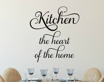 Kitchen Wall Decal Kitchen Vinyl Decal Heart Of The Home Decal Kitchen Wall  Quote Dining Room