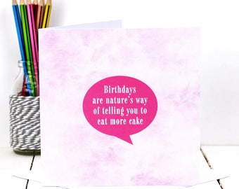 Birthday Card; Pink Birthday Card; Birthday Cake Card; Eat Cake Card; Card For Girls; Card For Friend; GC411