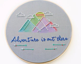 Adventure Is Out There>Embroidery Hoop Art>Geometric Mountains>Nursery Art>Embroidery design>Embroidery font>Modern nursery>Modern baby
