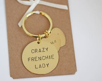 Crazy Frenchie Lady Hand stamped Keyring, Personalised with dogs name(s)