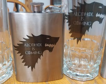 Alcohol is Coming (Game of Thrones) - 8oz Flask/20oz Beer Stein