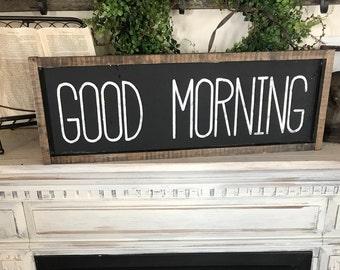 Good morning sign / farmhouse wall decor / bathroom sign / kitchen sign / farmhouse wall decor / hand painted sign