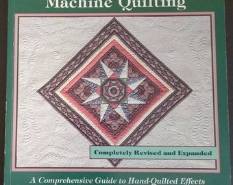 Heirloom Machine Quilting , 1990 , Harriet Hargrave , Revised and Expanded