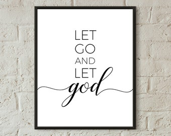 let go and let god printable quotes black & white print download let go print typography print inspirational religious art sympathy quotes