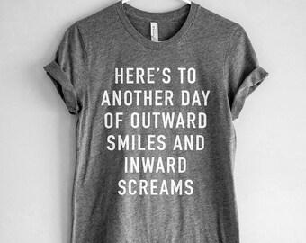 95c333e7 Outward Smiles Inward Screams Shirt // Dark Humor Shirt // Funny T-Shirt
