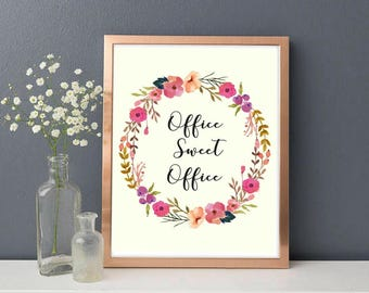 Printable art, Office Sweet Office, Typography, Work Place Decor.
