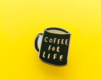 Coffee Enamel Pin - Coffee For Life Enamel Pin - Coffee Pin - Coffee Lapel Pin - Coffee Lover - Coffee gift - Enamel Lapel Pin - coffee pin