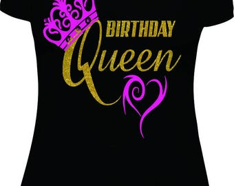 Birthday Queen T-shirt Birthday Shirt Queen Shirt Birthday birthday shirt women Queen Birthday Ladies Birthday Shirt Bday shirt Bday