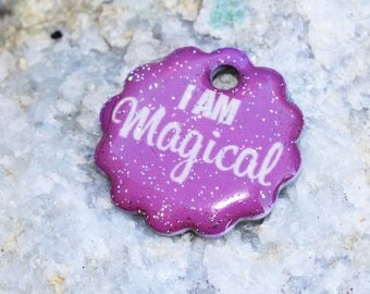 I am Magical - Funny Pet Tags - Pick Your Color + Tag Shape & Size - Personalized Pet Tags - Info on Back - Pet ID Tag Cat - ID Tag Dog