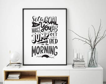 Set a goal, printable quote, Hand lettering, Hand drawn, typography, black and white art, illustration, doodle, home decor, wall art