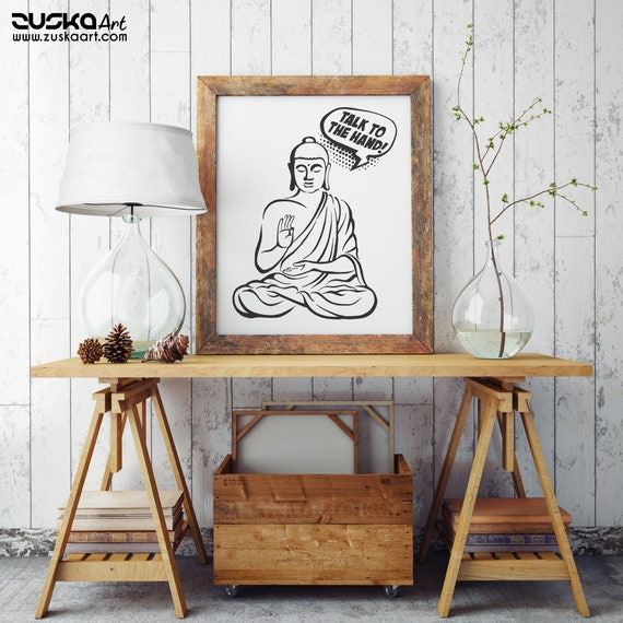 Talk to the hand! | Enhanced Paper Poster | Buddha Comics | Funny Quote | Zen master | Meditation | Pun design | Graphic art | ZuskaArt