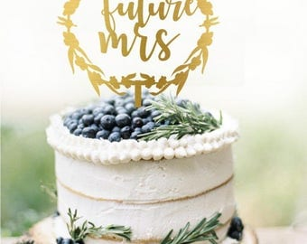 Future Mrs, Bridal Shower Cake Topper, Customized Wedding Cake Topper, Personalized Cake Topper for Wedding, Future Mrs Cake Topper